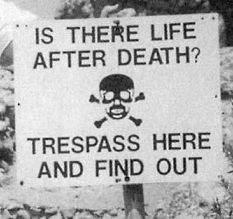 10 Extremely Serious No Trespassing Signs